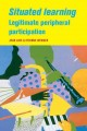 Go to record Situated Learning: Legitimate Peripheral Participation (Le...