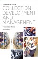 Go to record  Fundamentals of Collection Development and Management, Th...