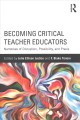 Go to record Becoming critical teacher educators : narratives of disrup...